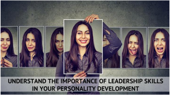 Understand the importance of leadership skills in your personality development