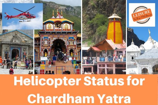 Helicopter Status For Chardham Yatra By Helicopter 2020